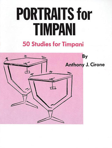 Anthony J. Cirone - Portraits for Timpani