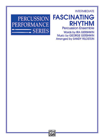 George Gershwin - Fascinating Rhythm (arr. Sandy Feldstein)