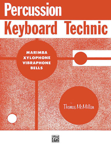 Thomas McMillan - Percussion Keyboard Technic