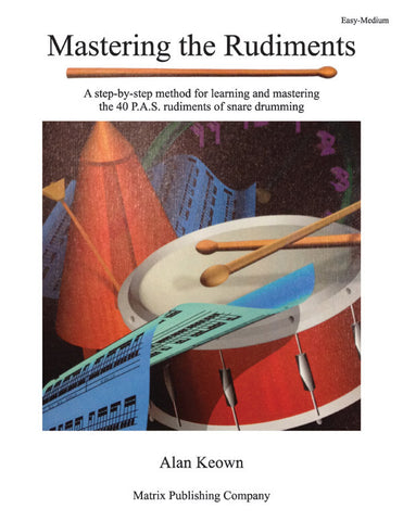 Alan Keown - Mastering the Rudiments