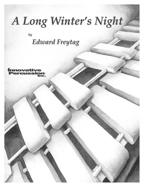 Edward Freytag - A Long Winter's Night (Marimba/Piano)