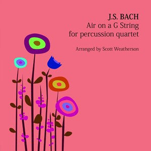 J. S. Bach (arr. Scott Weatherson) - Air on a G String