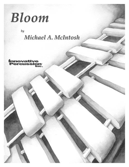 Michael A. McIntosh - Bloom (c/ Acompañamiento de CD)