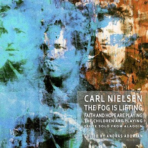 Carl Nielsen - Complete Incidental Music for Flute