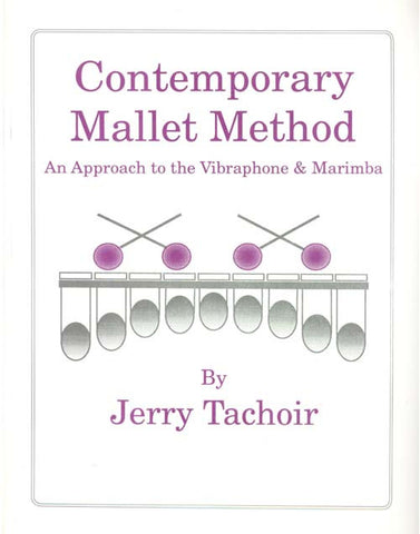 Jerry Tachoir - Contemporary Mallet Method