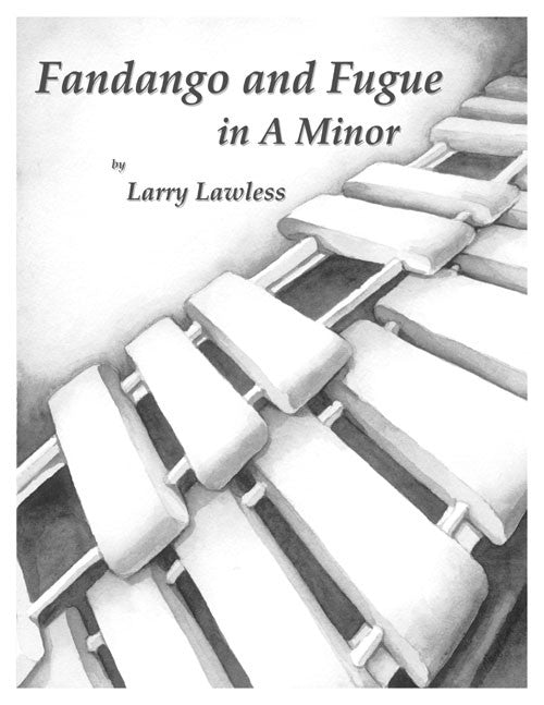 Larry Lawless - Fandango and Fugue in A Minor