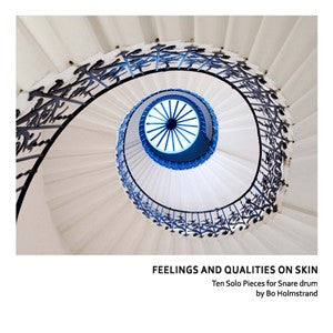 Bo Holmstrand - Feelings and Qualities on Skin
