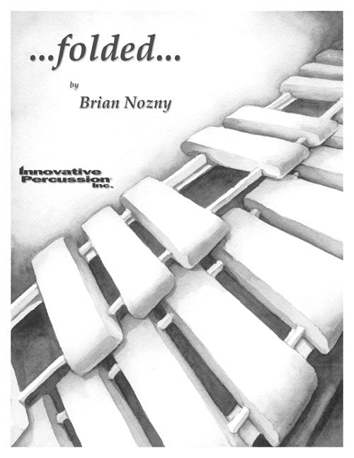 Brian Nozny - ...folded… (Mar. c/ensamble)