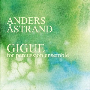 Anders Åstrand - Gigue
