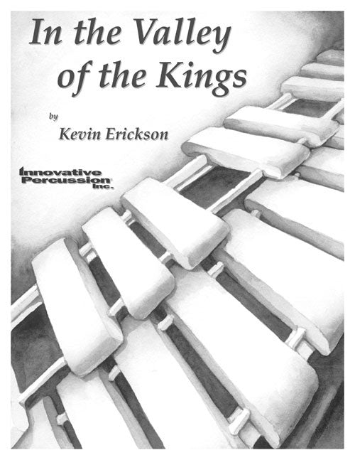 Kevin Erickson - In the Valley of the Kings