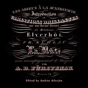 "A. B. Fürstenau - Introduction and Variations on a Theme from Kuhlau's ""Elverhøj"""