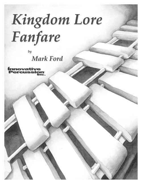 Mark Ford - Kingdom Lore Fanfare
