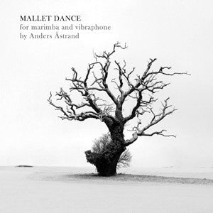 Anders Åstrand - Mallet Dance