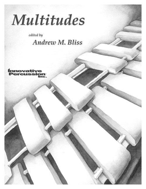 Andrew M. Bliss - Multitudes