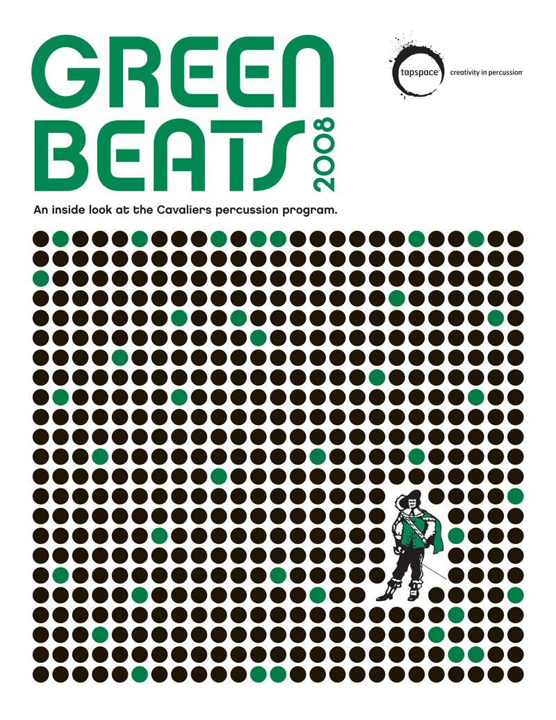Cavaliers Percussion Staff - Green Beats 2008