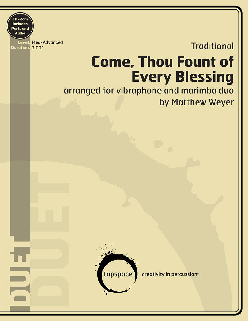 Traditional - Come, Thou Fount of Every Blessing