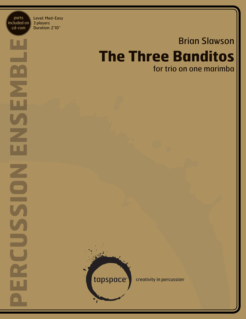 Brian Slawson - The Three Banditos