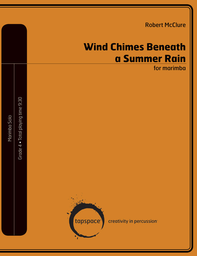Robert McClure - Wind Chimes Beneath a Summer Rain