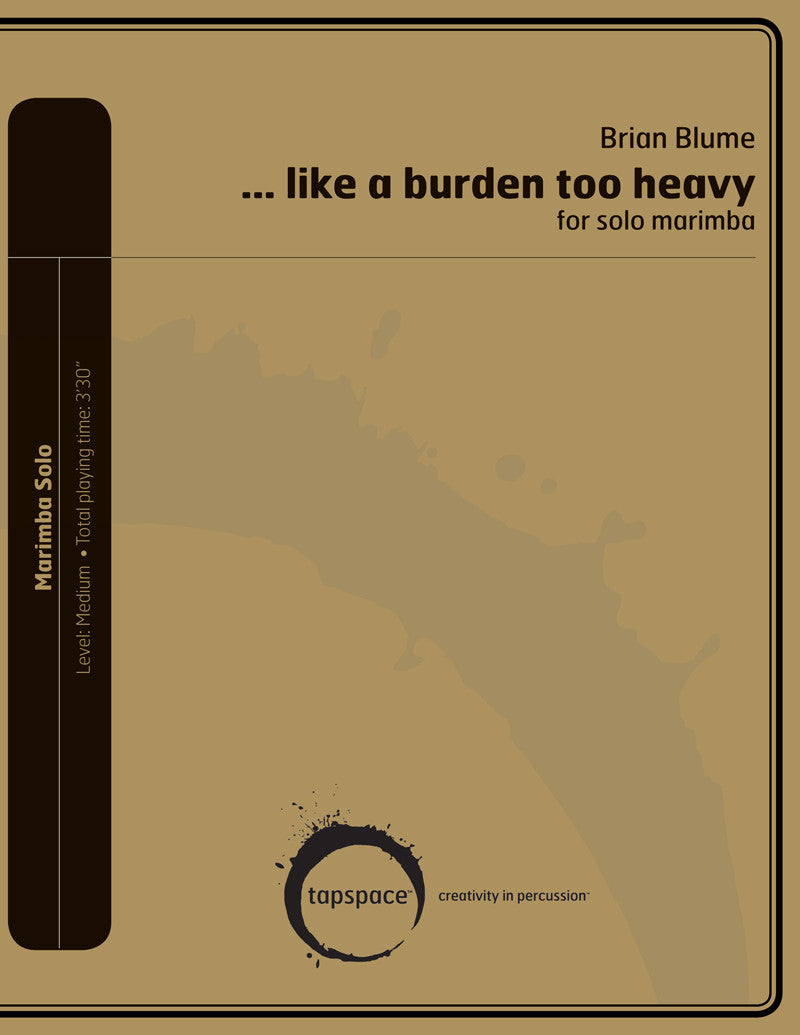 Brian Blume - …like a burden too heavy