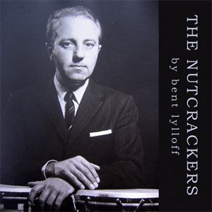 Bent Lylloff - The Nutcrackers