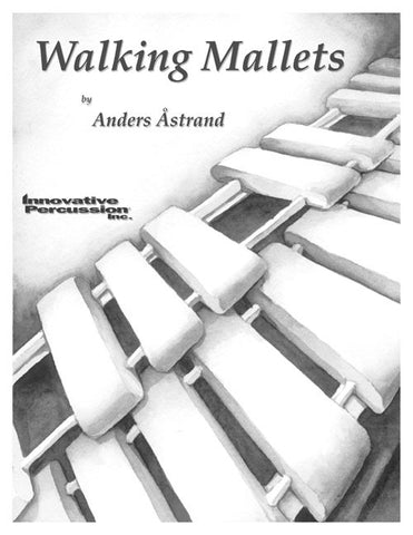 Anders Åstrand - Walking Mallets (Vib. c/ensamble)