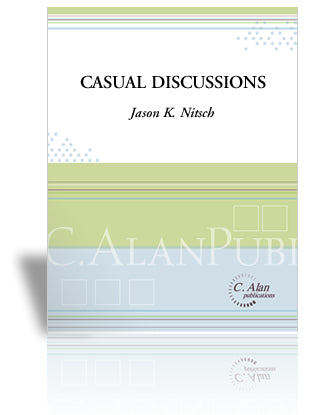 Jason K. Nitsch - Casual Discussions