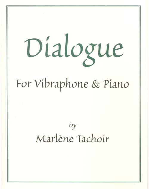Marlène Tachoir - Dialogue (Vib. c/Piano)