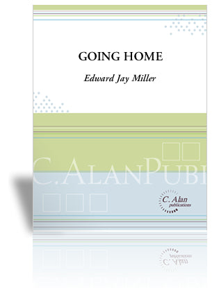 Edward Jay Miller - Going Home