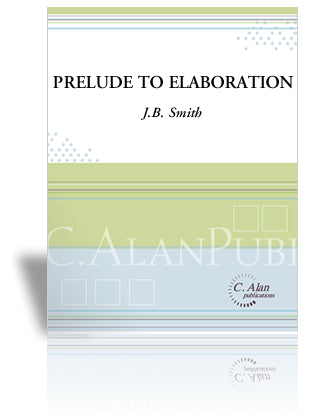 J.B. Smith - Prelude to Elaboration, Versión 1