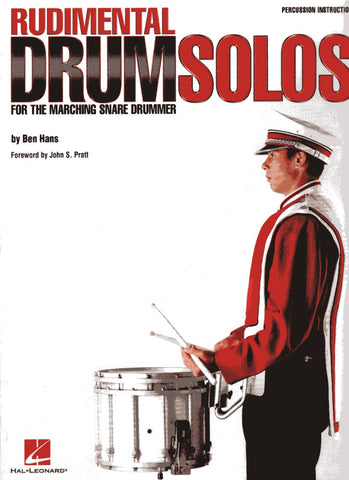 Ben Hans - Rudimental Drum Solos for the Marching Snare Drummer