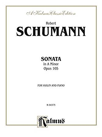 Schumann - Sonata in A Minor Op. 105