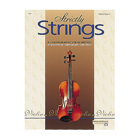 Jacquelyn Dillon , James Kjelland, John O'Reilly - Strictly Strings Book 2