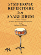 Anthony J. Cirone - Symphonic Repertoire for Snare Drum
