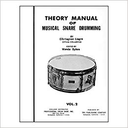 D'artagnan Liagre - Theory Manual of Musical Snare Drumming