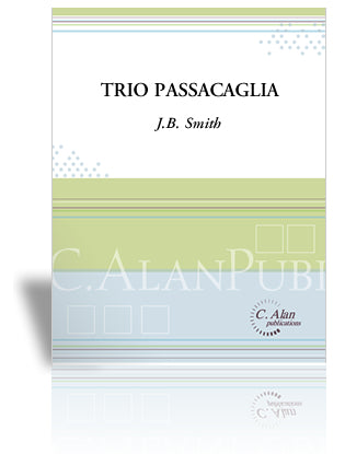 J.B. Smith - Trio Passacaglia (Versión 2)