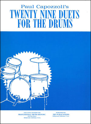 Paul Capozzoli's - Twenty Nine Duets for the Drums