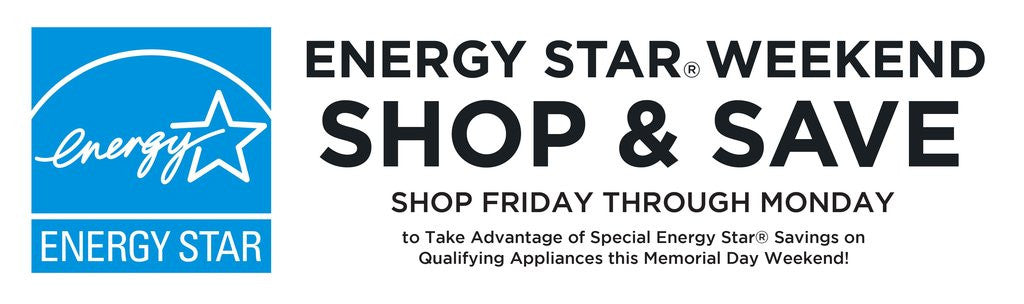 Energy Star® Weekend (Texas) Announced - May 27th - 29th, 2017