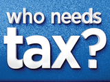 WHO NEEDS TAX?