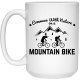 Commune with Nature Mountain Biking Coffee Cup