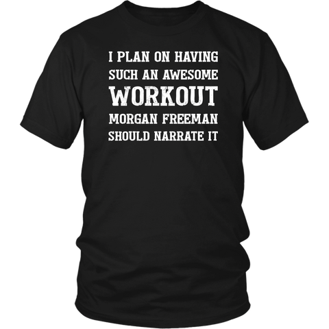 Image of Morgan Freeman Narration Workout Unisex T-shirt