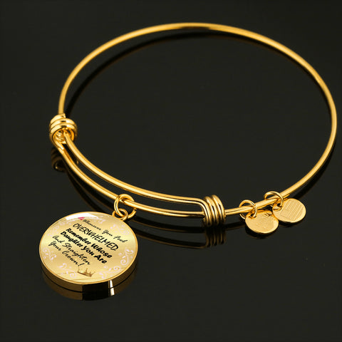Remember Whose Daughter You Are Bangle Bracelet