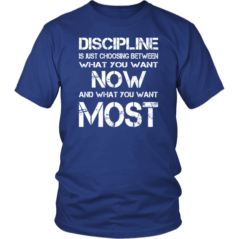 Image of Discipline Is Choosing Between What You Want Unisex T-shirt