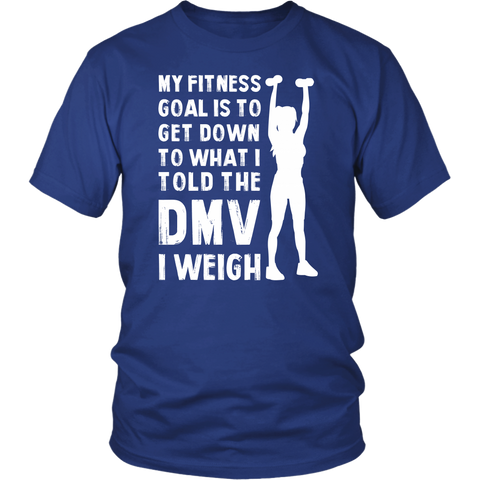 My Fitness Goal Unisex T-shirt