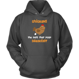 Chickens-The Pets That Poop Breakfast Hoodie