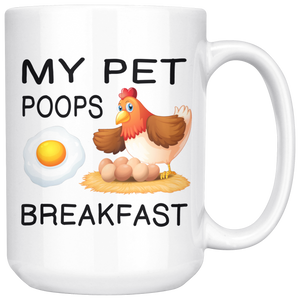 Chickens Poop Breakfast Coffee Mug