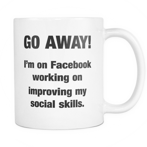 Go Away Coffee Mug