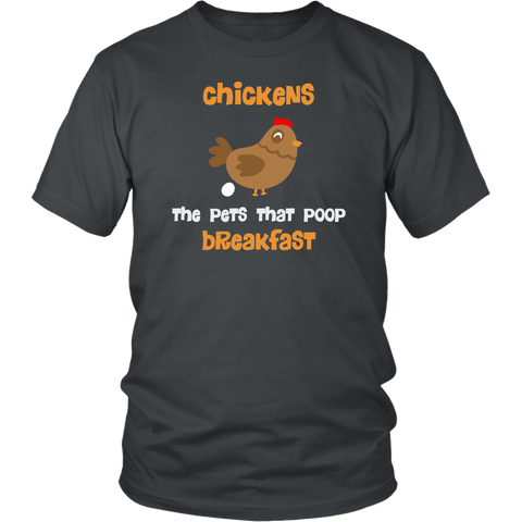 Chickens-The Pets That Poop Breakfast t-shirt
