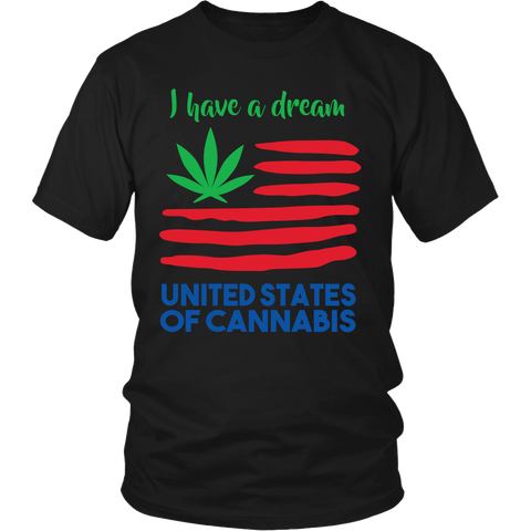 I Have a Dream Weed Shirt