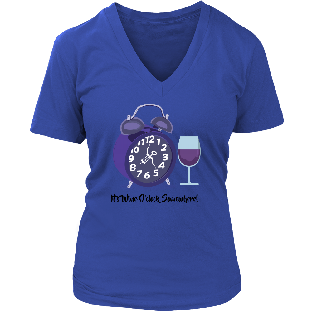 It's Wine O'clock Somewhere! Shirts