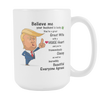 Image of Trump Wife Anniversary - Birthday Coffee Cup